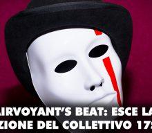 The Clairvoyant's Beat: esce il debut del collettivo 17Stripes