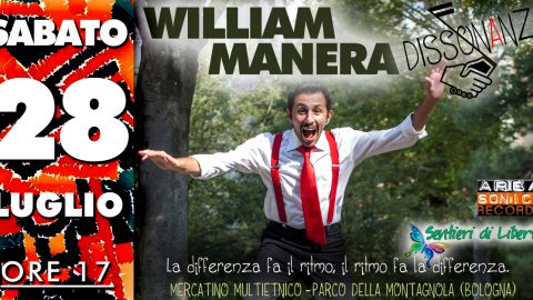 Sabato 28 in Montagnola c'è William Manera per l'ultima data estiva di Dissonanze!