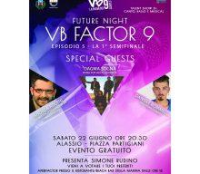 22 Giugno: I Dagma Sogna special guests del VB Factor di Alasso!