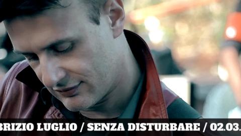 """VIA AL LANCIO DI """"SENZA DISTURBARE"""", IL SECONDO SINGOLO DI FABRIZIO LUGLIO TRATTO DALL'OMONIMO ALBUM!"""