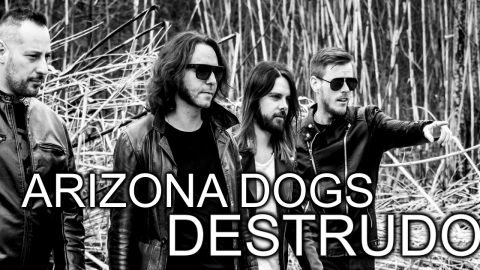 Gli Arizona Dogs sulla scena con il nuovo album Destrudo: arrivano i cani randagi del deserto del rock.