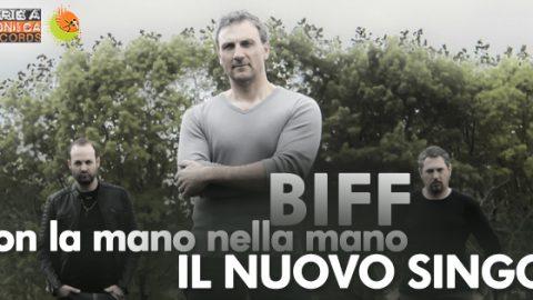 CON LA MANO NELLA MANO: VIA AL LANCIO DEL NUOVO SINGOLO DEI BIFF!