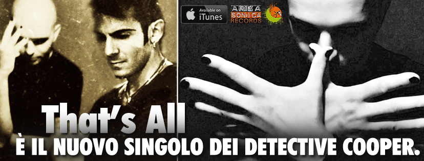 THAT'S ALL: VIA AL LANCIO DEL NUOVO SINGOLO DEI DETECTIVE COOPER!
