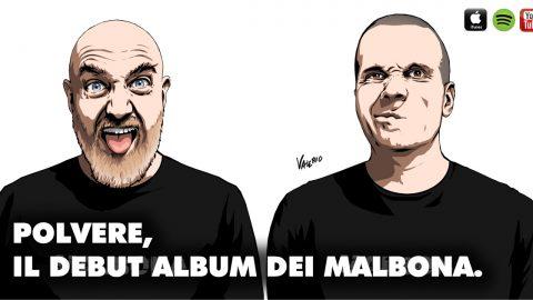Già applauditi dalla critica, i Malbona debuttano con l'album Polvere