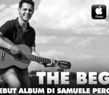 THE BEGINS: UN ALBUM DALLE COLLABORAZIONI ILLUSTRI PER IL DEBUTTO DI SAMUELE PERCIVALDI
