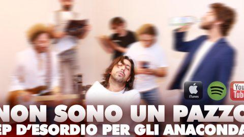 """""""NON SONO UN PAZZO"""": DEBUTTO IN POSIZIONE #6 DELLA TOP ROCK DI iTUNES PER GLI ANACONDA."""
