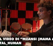"""Esce il videoclip ufficiale di """"Mzansi – Mama Africa"""", il singolo di digital_human."""